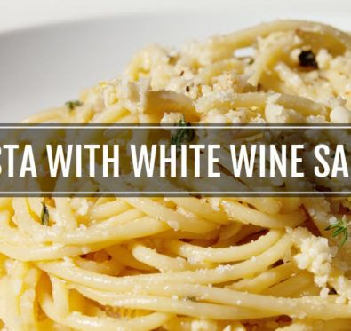 Pasta with white wine sauce