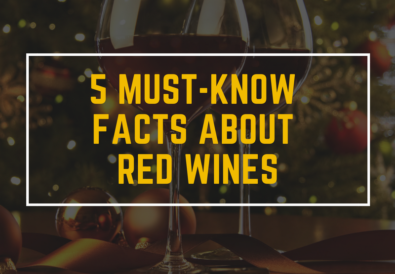 5 must know facts about Red Wines
