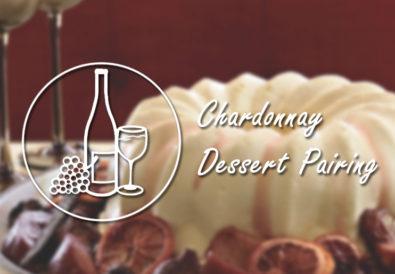 Chardonnay Dessert Pairing
