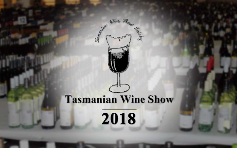 Tasmanian Wine Show 2018