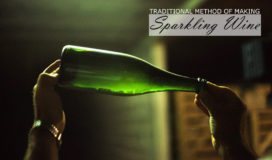 Tradiitonal Method of Producing Champagne
