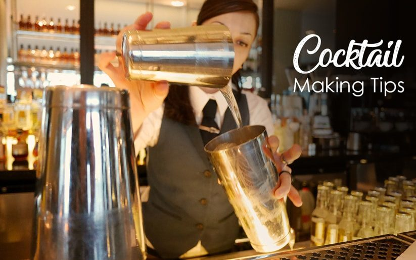 Cocktail Making Tips