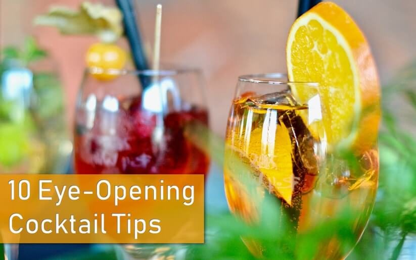 10 Eye-Opening Cocktail Tips